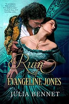 The Ruin of Evangeline Jones (Harcastle Inheritance Book 2) by [Julia Bennet]
