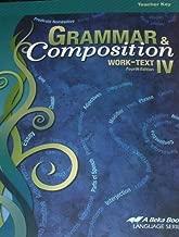 A BEKA: Grammar Composition IV. Work-Text/Teacher Key 4th Edition