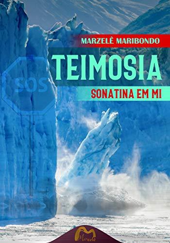 Teimosia: Sonatina em Mi (Portuguese Edition)