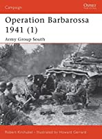 Operation Barbarossa 1941 (1): Army Group South (Campaign)