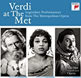 Verdi at the Met: Legendary Performances from the Metropolitan Opéra