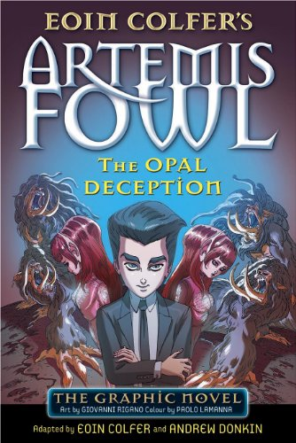 The Opal Deception: The Graphic Novel (Artemis Fowl Graphic Novel Book 4) (English Edition)