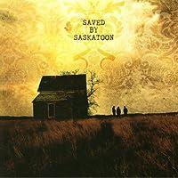 Saved By Saskatoon