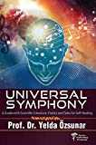Universal Symphony: A Guide With Scientific Literature, Poetry And Tales For Self-healing