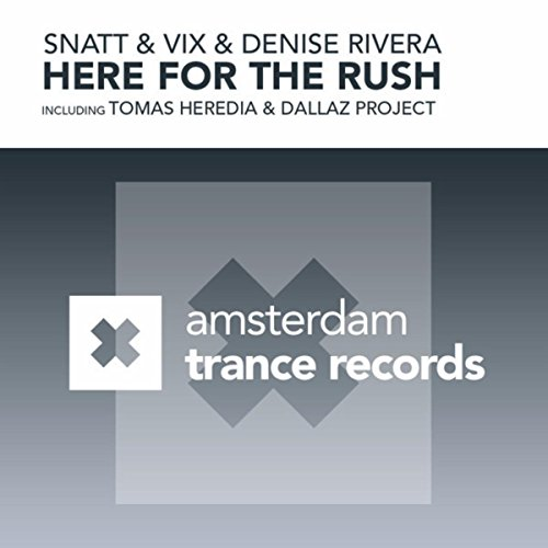 Here For The Rush (The Remixes)