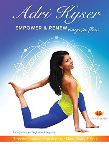 Adri Kyser Empower & Renew Vinyasa Flow DVD