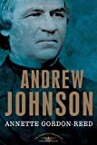 Image of Andrew Johnson: The American Presidents Series: The 17th President, 1865-1869