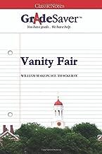 GradeSaver(TM) ClassicNotes: Vanity Fair Study Guide
