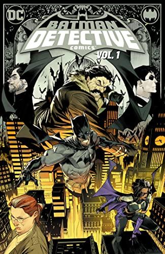 Batman: Detective Comics Vol. 1: The Neighborhood