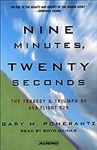 Nine Minutes, Twenty Seconds: The Tragedy and Triumph of ASA Flight 529