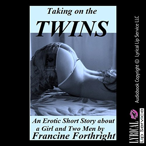 Taking on the Twins     A Double Penetration Erotica Story              By:                                                                                                                                 Francine Forthright                               Narrated by:                                                                                                                                 Jennifer Saucedo                      Length: 19 mins     1 rating     Overall 2.0