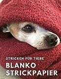 Stricken für Tiere: Blanko Strickpapier, Strickmusterheft, Strickbuch