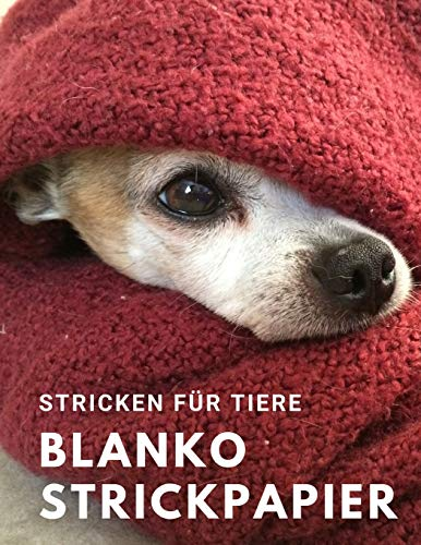 Stricken für Tiere: Blanko Strickpapier, Strickmusterheft, Strickbuch