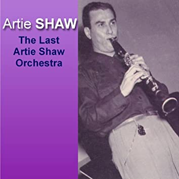 The Last Artie Shaw Orchestra