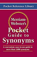 Merriam-Webster's Pocket Guide to Synonyms (Pocket Reference Library)