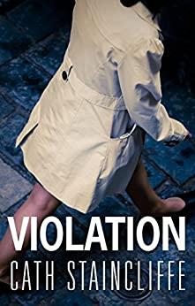 Violation by [Cath Staincliffe]