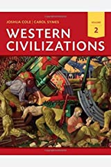 Western Civilizations: Their History & Their Culture (Eighteenth Edition) (Vol. 2) Paperback