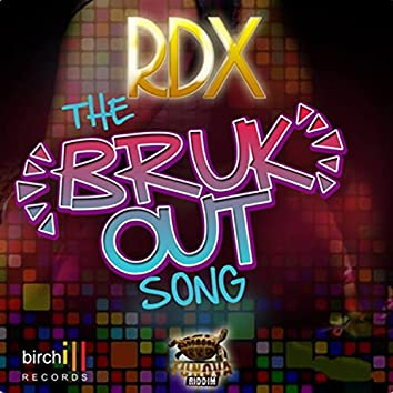 The Bruk out Song