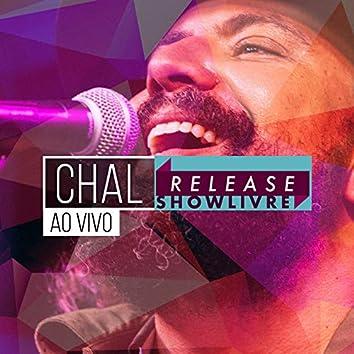 Chal no Release Showlivre (Ao Vivo)