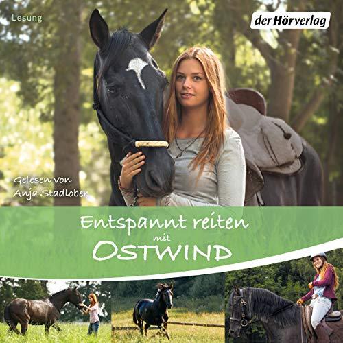 Entspannt reiten mit Ostwind audiobook cover art