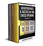 Catastrophes & Tactics in the Chess Opening -...