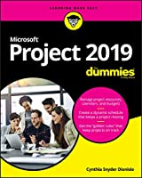 Microsoft Project 2019 For Dummies (Project for Dummies)