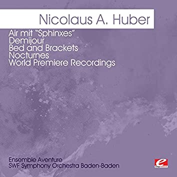 """Huber: Air mit """"Sphinxes"""" - Demijour - Bed and Brackets - Nocturnes -  World Premiere Recordings (Digitally Remastered)"""