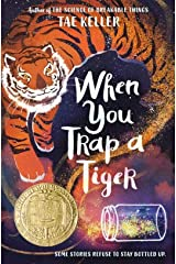 When You Trap a Tiger (by Tae Keller When You Trap a Tiger)(9781524715700) Hardcover