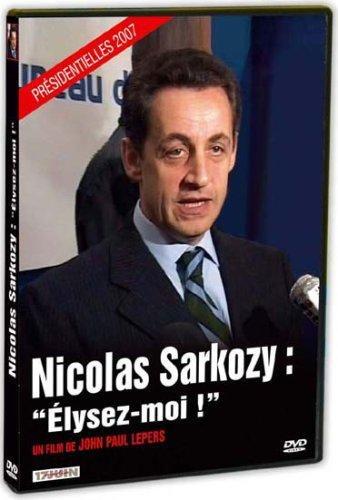 Sarkozy : Elysez-moi ! [FR Import]