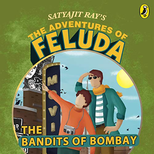 The Adventures of Feluda: Bandits of Bombay audiobook cover art