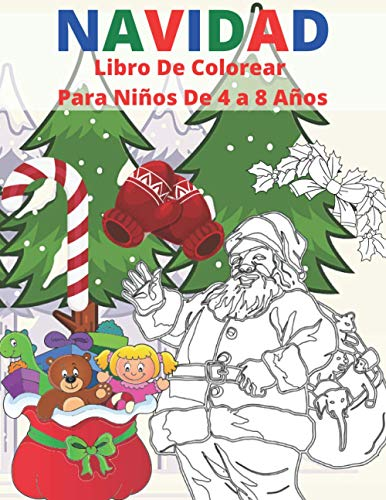 Navidad Libro De Colorear Para Niños De 4 a 8 Años: 50 Páginas Para Colorear De Navidad Libros - 50 Hechos Sobre La Navidad - Regalos De Navidad Para ... De Navidad - Libro Para Colorear y Dibujar