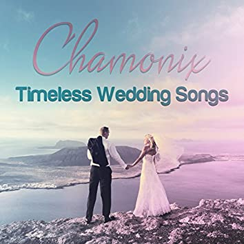 Timeless Wedding Songs