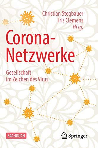 Corona-Netzwerke – Gesellschaft im Zeichen des Virus