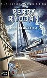 L'ambassadeur de la paix - Perry Rhodan (1)