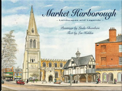 Market Harborough: Landscapes and Legends