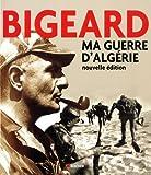 Ma guerre d'Algérie - EDITIONS DU ROCHER - 01/05/2011