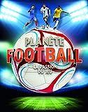 Planète football - La passion du jeu