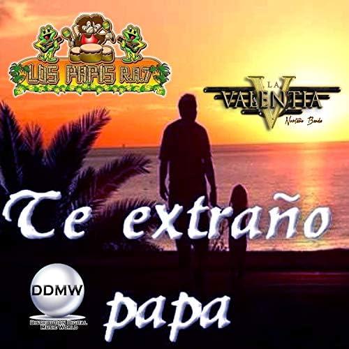 Los Papis RA7 feat. La Valentia Norteño Banda