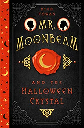Mr. Moonbeam and the Halloween Crystal