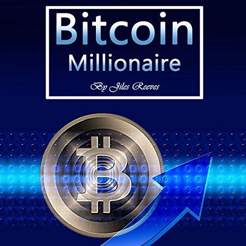 Bitcoin Millionaire audiobook cover art