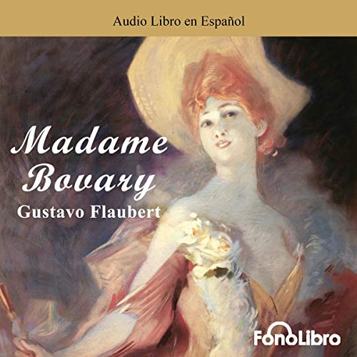 Madame Bovary (Spanish Edition) audiobook cover art