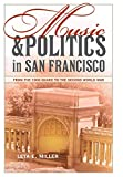 Music and Politics in San Francisco.