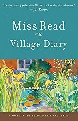 Miss Read Village Diary Summer Time Ponderings