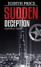 Sudden Deception (A Jill Oliver Thriller Series Book 1)