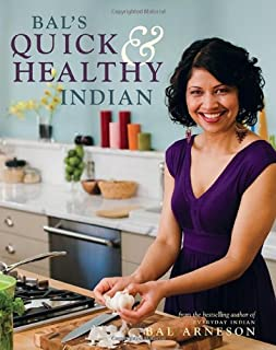 Bal's Quick and Healthy Indian