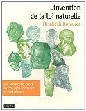 L'Invention De La Loi Naturelle