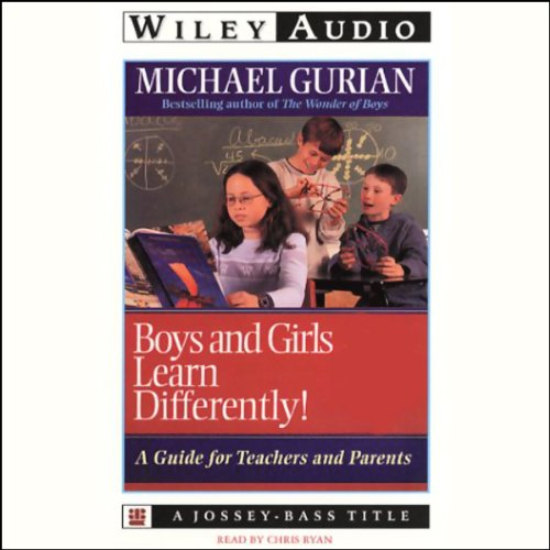 Boys and Girls Learn Differently Audiobook By Michael Gurian cover art