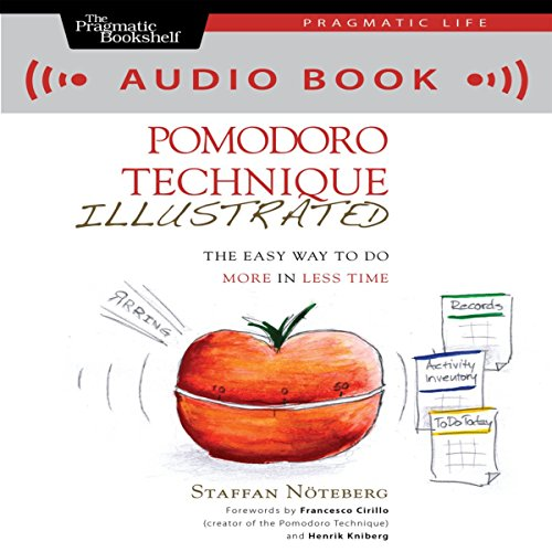 Pomodoro Technique Illustrated audiobook cover art
