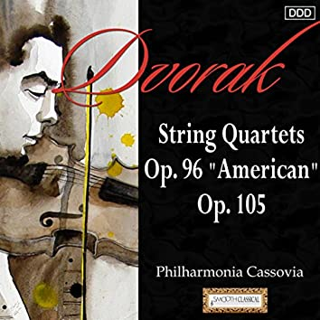"Dvorak: String Quartets Op. 96 ""American""and Op. 105"