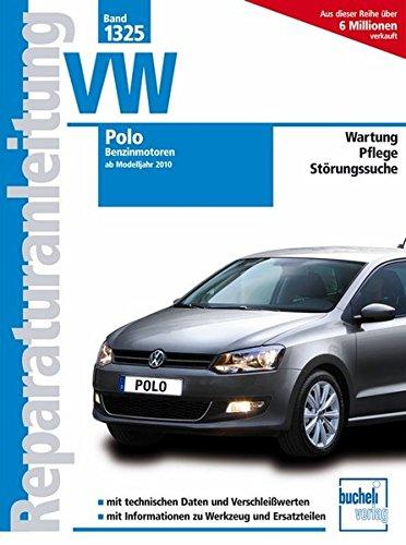 VW Polo - Ab Modelljahr 2011 - Benzinmotoren: 1.2 Liter 44/51 kW, 3 Zyl. 12V MPI; 1.2 Liter 77 kW, 4 Zyl., 16 VV TSI; 1.4 Liter, 63 kW, 4 Zyl., 16 V MPI (Reparaturanleitungen)